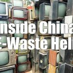 Inside China E-Waste Hell
