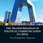 The Transformation of Political Communication in China