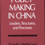 Policy Making in China: Leaders, Structures, and Processes
