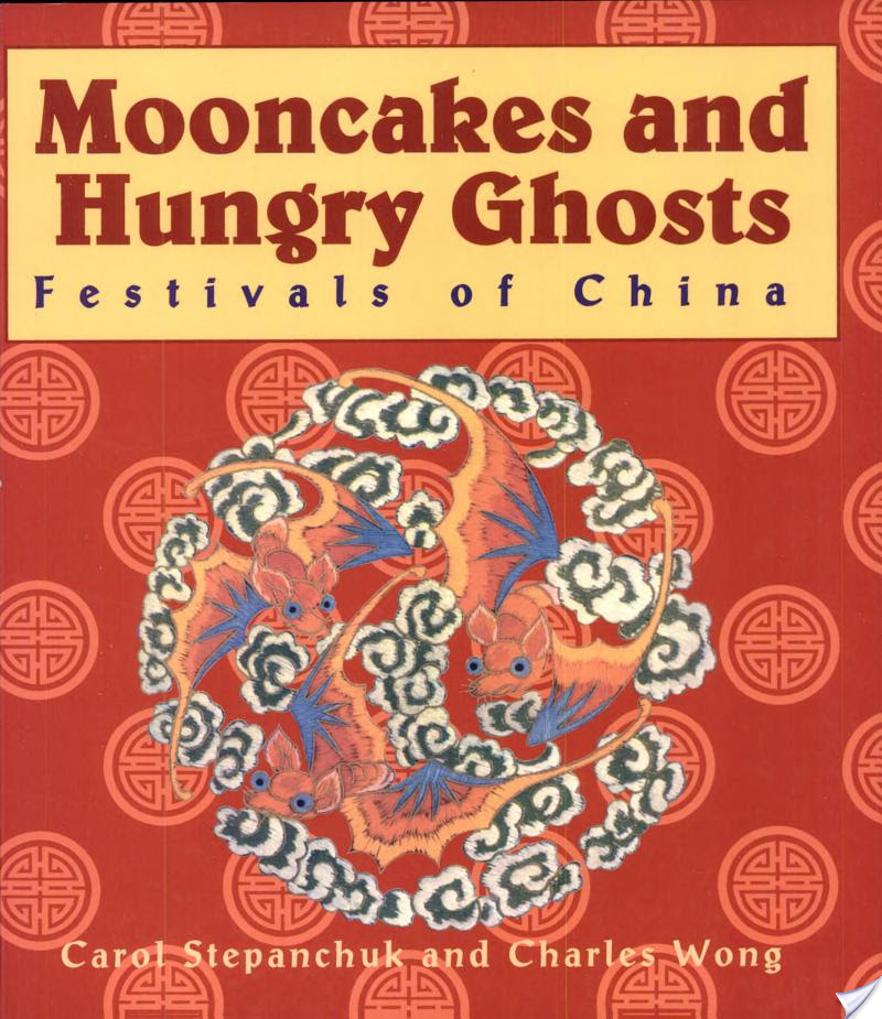 Mooncakes and Hungry Ghosts, Mooncakes and Hungry Ghosts
