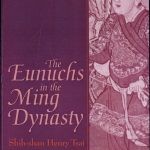 The Eunuchs in the Ming Dynasty, The Eunuchs in the Ming Dynasty