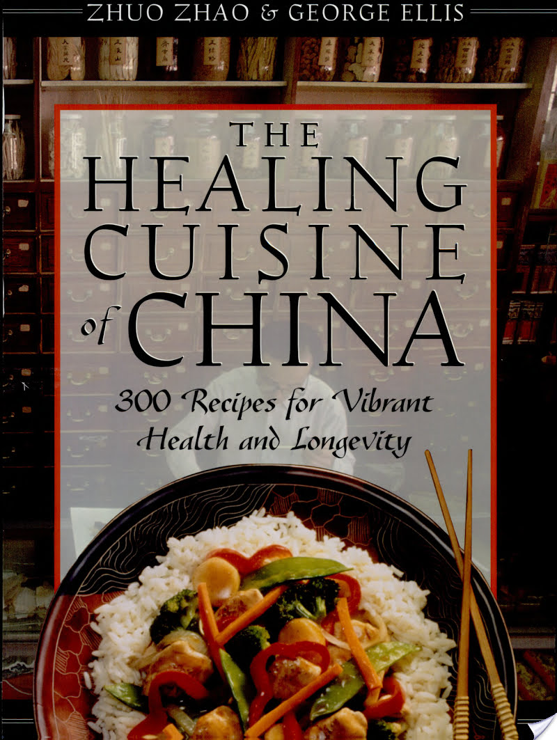 The Healing Cuisine of China: 300 Recipes for Vibrant Health and Longevity