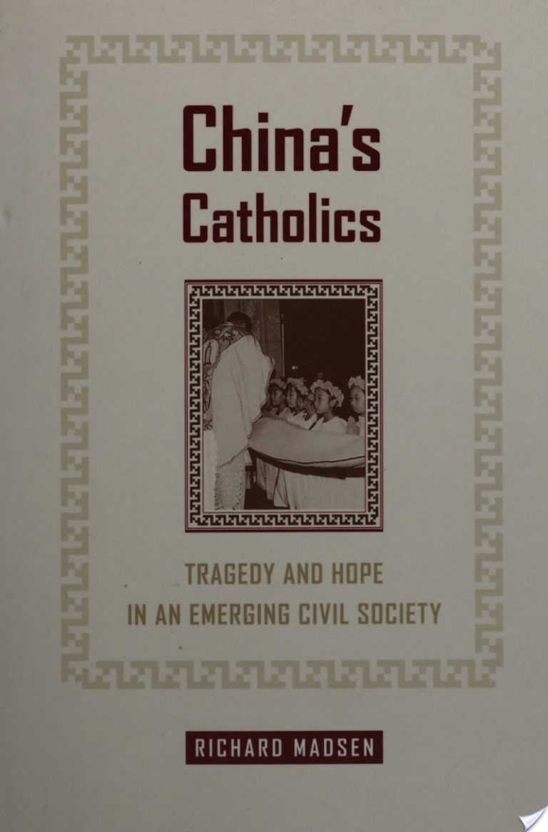 China's Catholics: Tragedy and Hope in an Emerging Civil Society