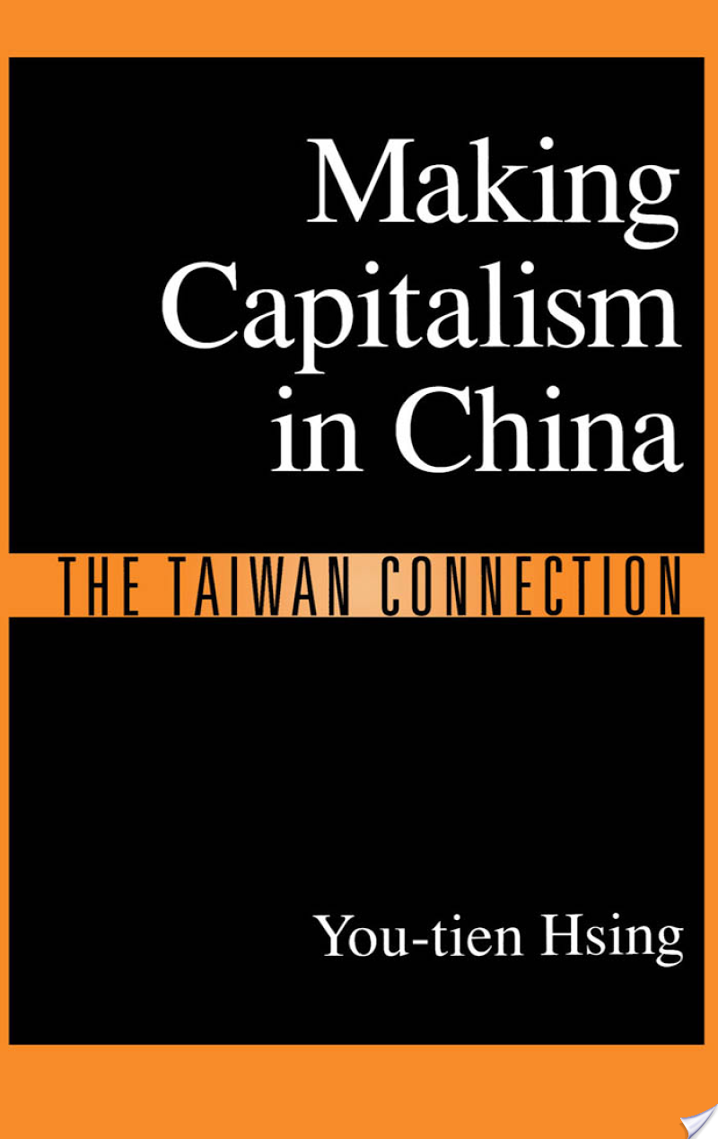 Making Capitalism in China: The Taiwan Connection
