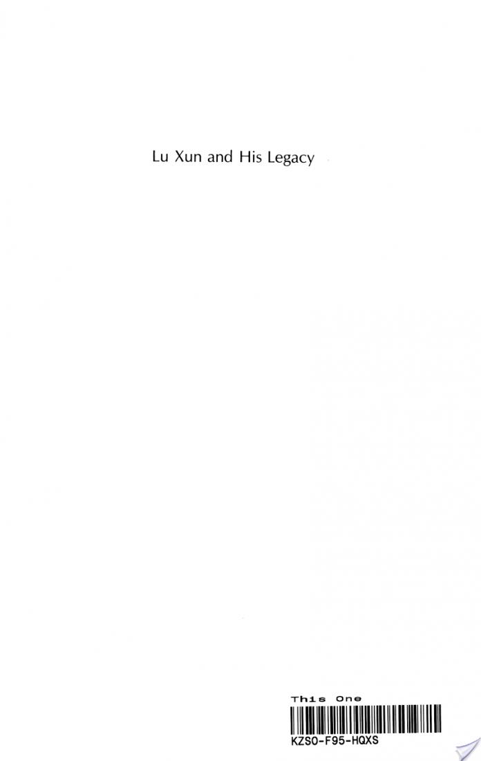 Lu Xun and His Legacy