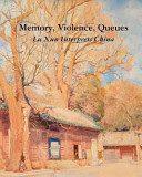 Memory, Violence, Queues