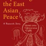 Explaining the East Asian Peace: A Research Story by Stein Tønnesson