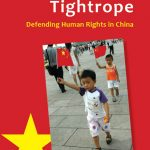 Walking A tightrope: Defending Human Rights in China