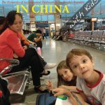 Doing Fieldwork in China … With Kids! edited by Candice Cornet and Tami Blumenfield