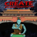 Space to create in Chinese Science Fiction