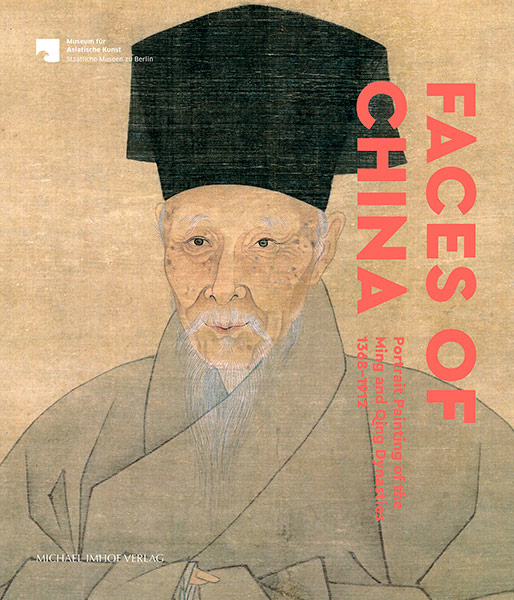 Faces of China. Portrait Painting of the Ming and Qing Dynasties
