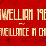Orwellian 1984: Surveillance in China