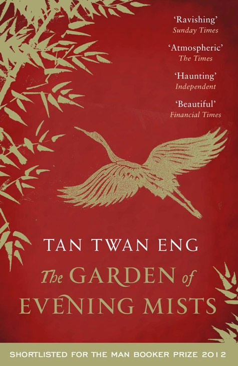 The Garden of Evening Mists by Tan Twan Eng