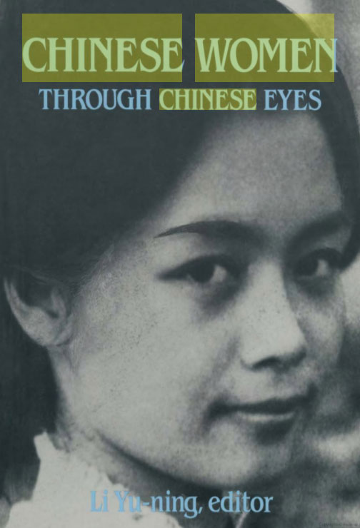 Chinese women through Chinese eyes