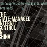 The State-managed Internet Control in China — from Suppression to Propaganda. What's to Come Next?