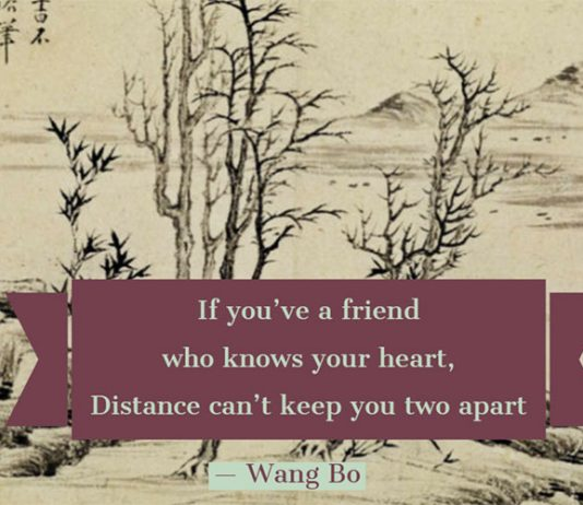 If you've a friend who knows your heart, Distance can't keep you two apart