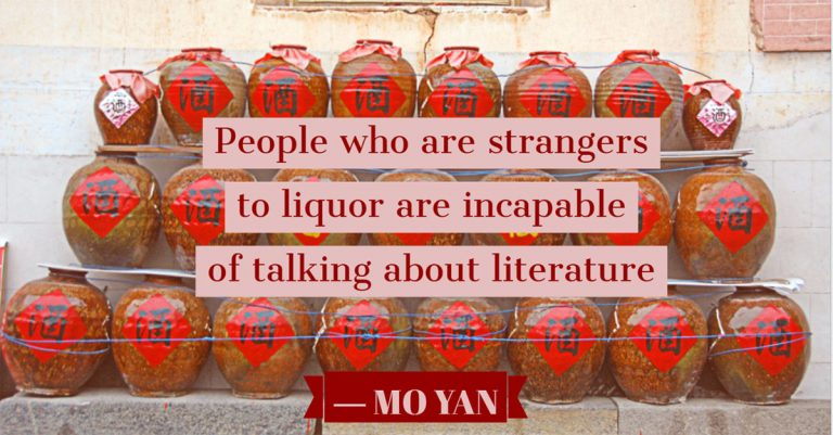 People who are strangers to liquor are incapable of talking about literature