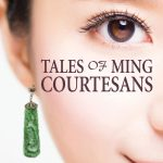Tales-of-Ming-Courtesans-by-Alice-Poon