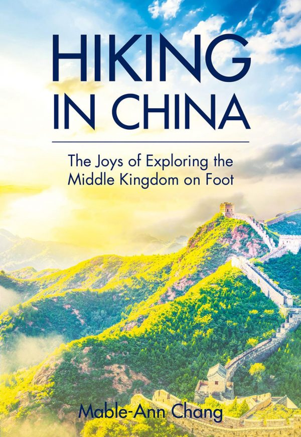 Hiking in China by Mable-Ann Chang