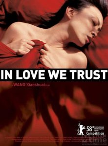 "Poster for the movie ""In Love We Trust"""