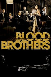 "Poster for the movie ""Blood Brothers"""