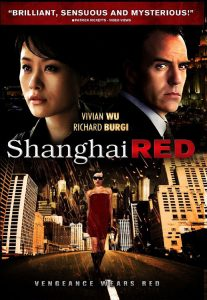 "Poster for the movie ""Shanghai Red"""
