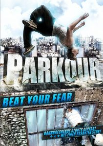 """Poster for the movie """"Parkour: Beat Your Fear"""""""