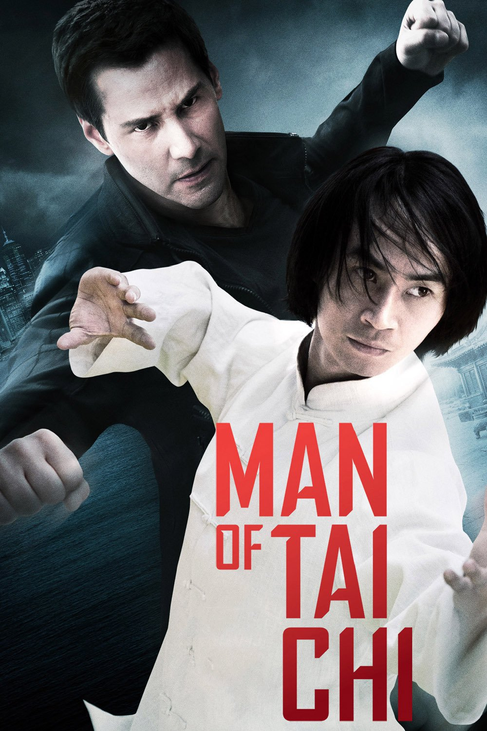 "Poster for the movie ""Man of Tai Chi"""