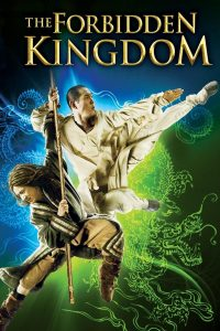 """Poster for the movie """"The Forbidden Kingdom"""""""