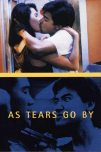 "Poster for the movie ""As Tears Go By"""