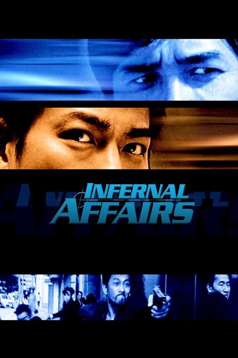 "Poster for the movie ""Infernal Affairs"""