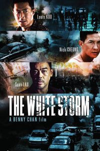 "Poster for the movie ""The White Storm"""