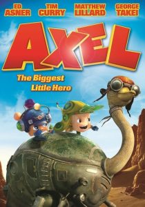 "Poster for the movie ""Axel: The Biggest Little Hero"""