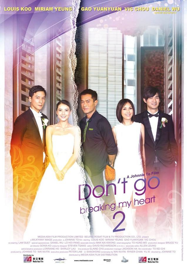 "Poster for the movie ""Don't Go Breaking My Heart 2"""