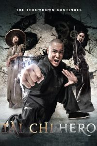 "Poster for the movie ""Tai Chi Hero"""