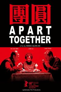 "Poster for the movie ""Apart Together"""