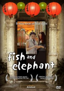 "Poster for the movie ""Fish and Elephant"""