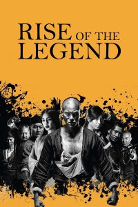 "Poster for the movie ""Rise of the Legend"""
