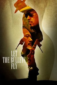 "Poster for the movie ""Let the Bullets Fly"""