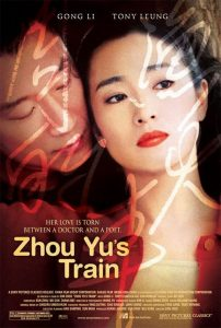 "Poster for the movie ""Zhou Yu's Train"""