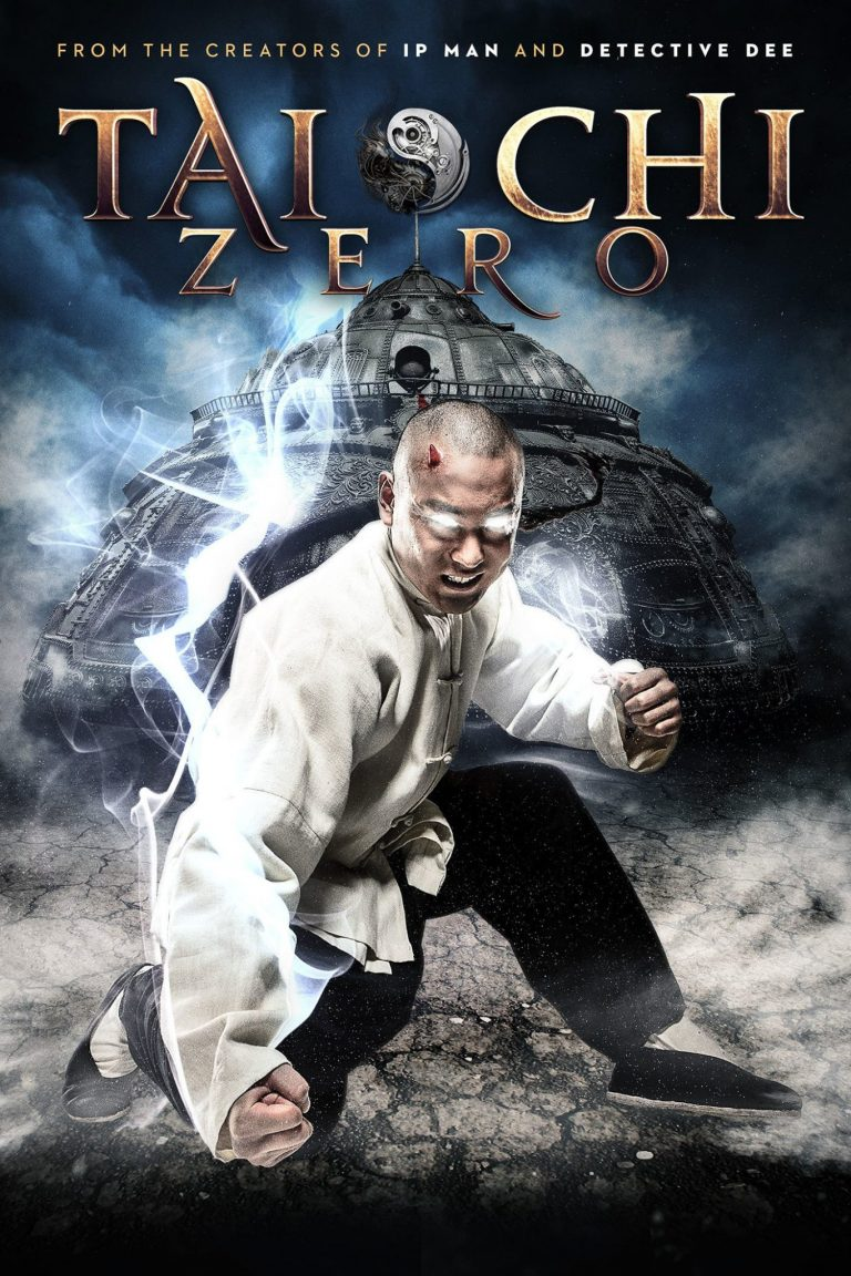 "Poster for the movie ""Tai Chi Zero"""