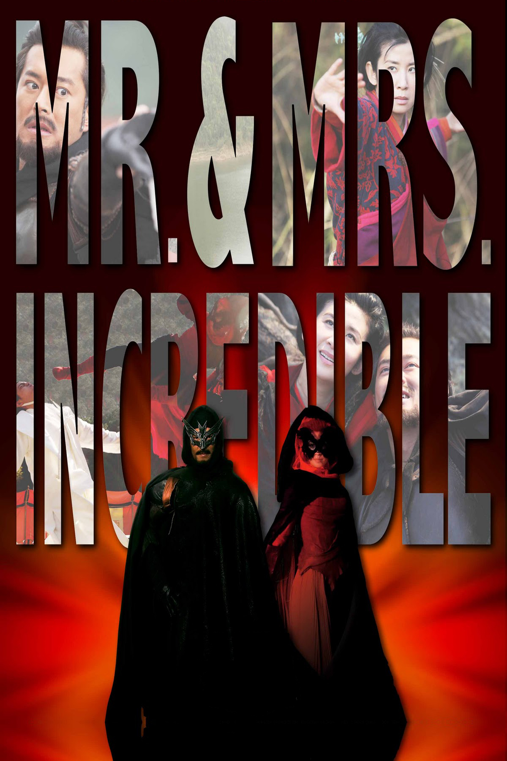 "Poster for the movie ""Mr. & Mrs. Incredible"""