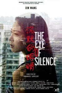 """Poster for the movie """"The eye of silence"""""""