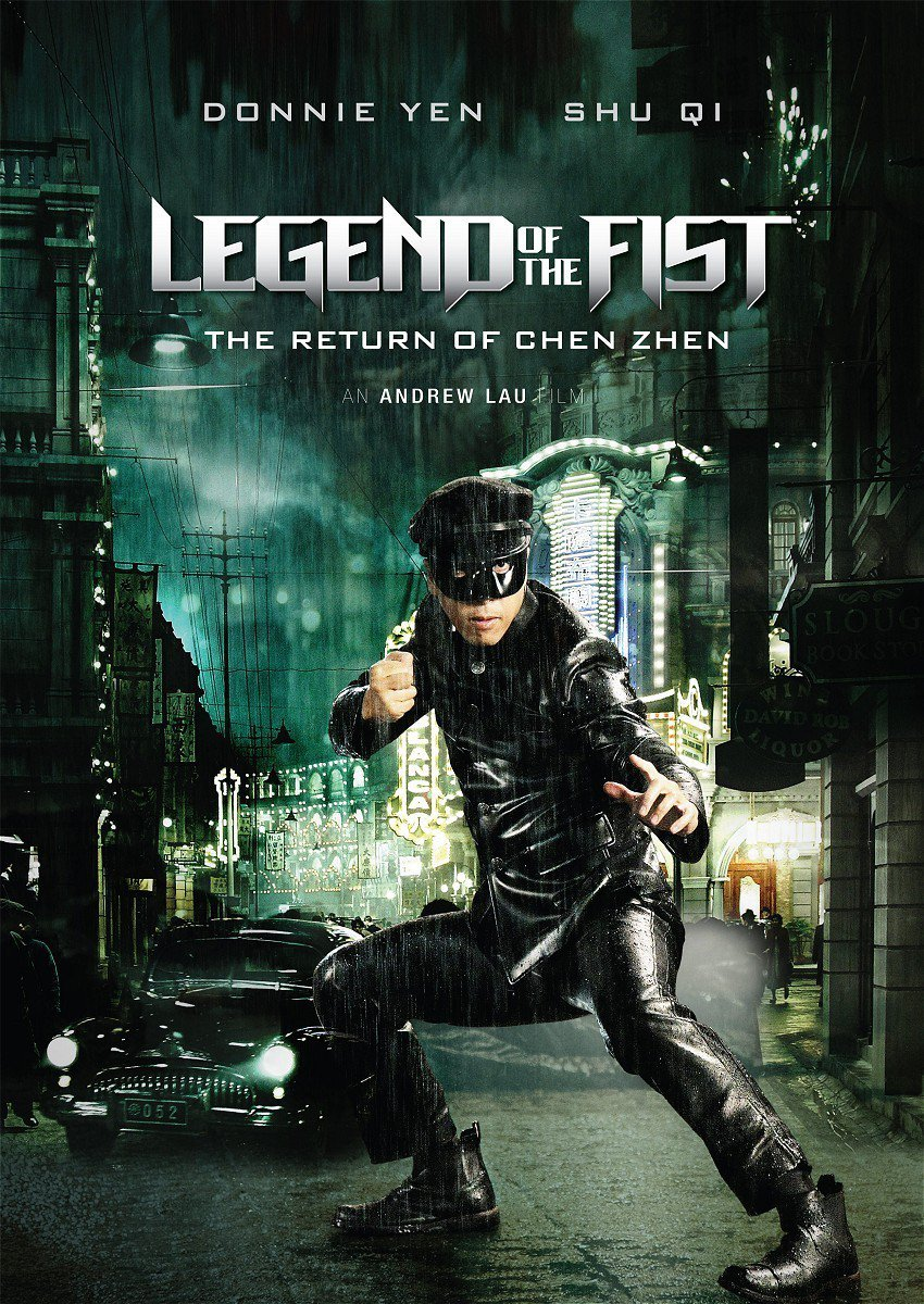"Poster for the movie ""Legend of the Fist: The Return of Chen Zhen"""