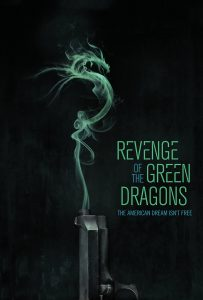 "Poster for the movie ""Revenge of the Green Dragons"""