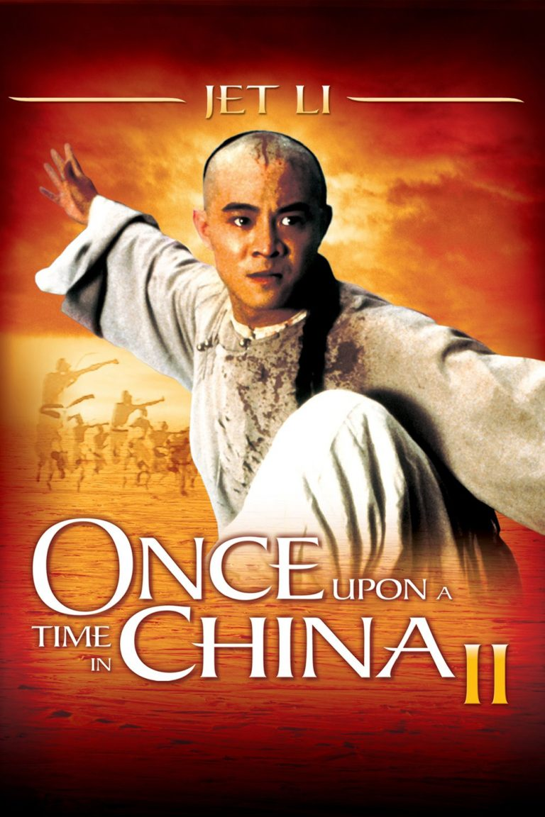 "Poster for the movie ""Once Upon a Time in China II"""