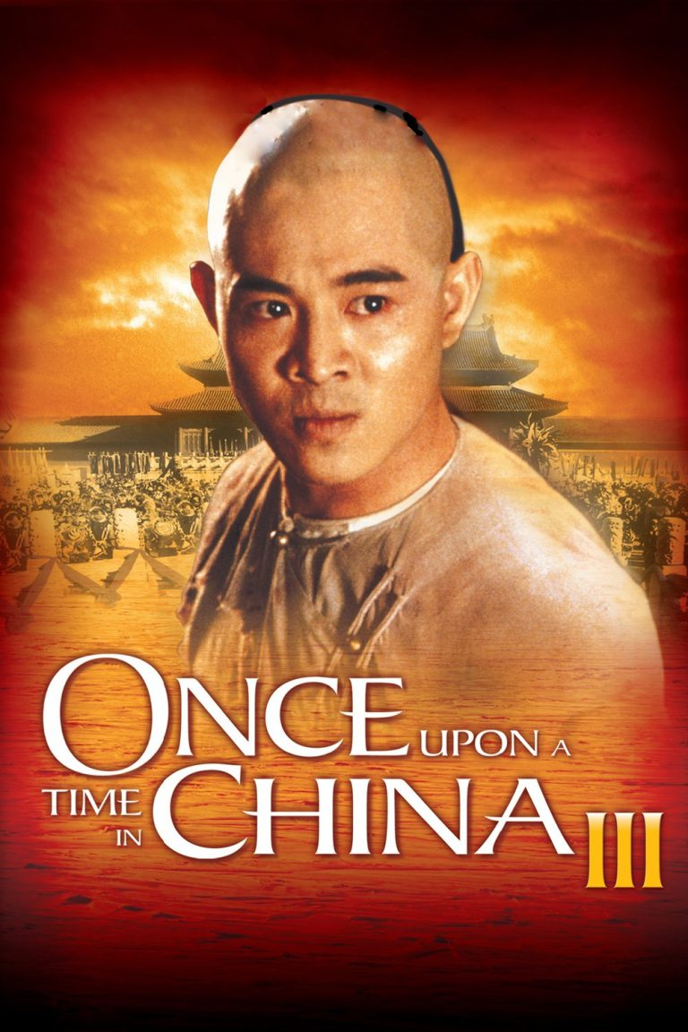 "Poster for the movie ""Once Upon a Time in China III"""
