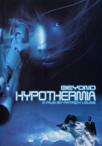 "Poster for the movie ""Beyond Hypothermia"""