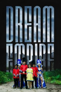 "Poster for the movie ""Dream Empire"""