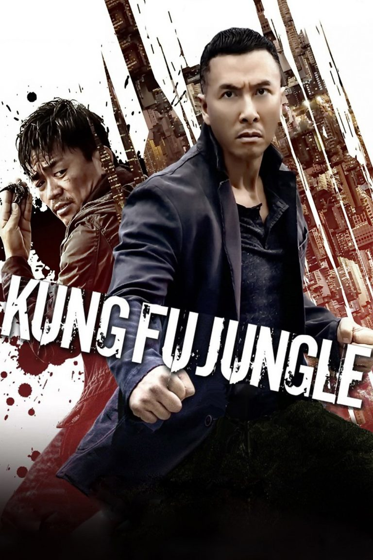 "Poster for the movie ""Kung Fu Jungle"""